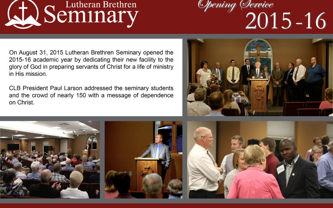 LBS Opening Service and Dedication
