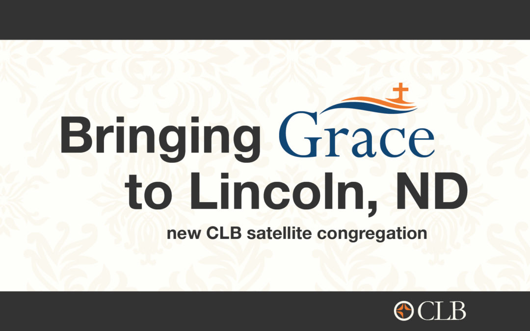 Bringing Grace to Lincoln, ND